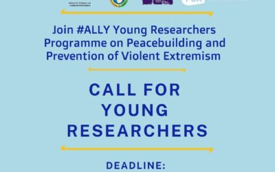 Call for Applications: ALLY Young Researchers Programme on Peacebuilding and Preventing Violent Extremism