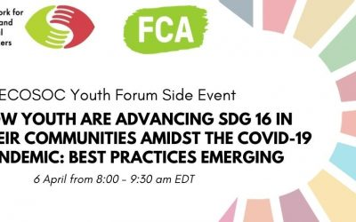 "ECOSOC Youth Forum Side Event: ""How Youth Are Advancing SDG 16 in Their Communities Amidst the COVID-19 pandemic: Best Practices Emerging"""