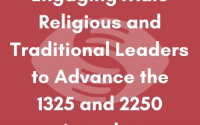 Engaging Male Religious and Traditional Leaders to Advance the 1325 and 2250 Agendas