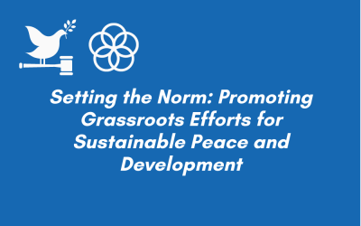 HLPF: Setting the Norm: Promoting Grassroots Efforts for Sustainable Peace and Development